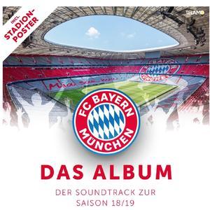 Various - FC Bayern - der Soundtrack zur Saison 18/19 - 1 CD