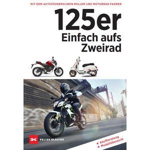 125er: Einfach aufs Zweirad