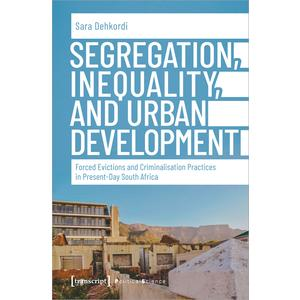 Segregation, Inequality, and Urban Development
