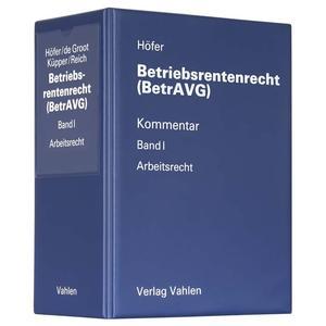 Betriebsrentenrecht (BetrAVG) Band I: Arbeitsrecht