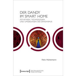 Der Dandy im Smart Home