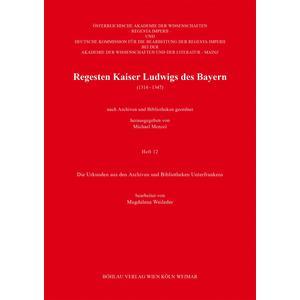 Regesten Kaiser Ludwigs des Bayern (1314-1347)