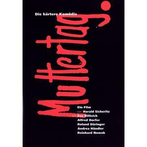 Dorfer,Alfred/Düringer,Roland/Händler,Andre - Muttertag - 1 DVD