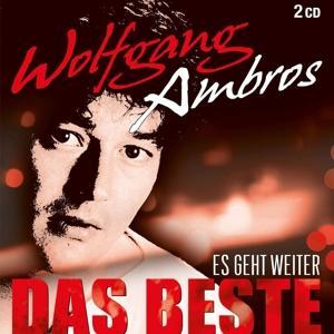 Ambros,Wolfgang - ES GEHT WEITER - DAS BESTE - 2 CD