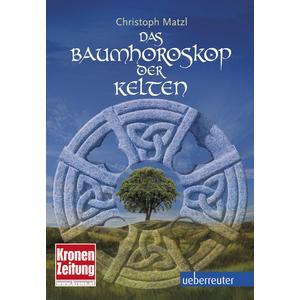 Das Baumhoroskop der Kelten