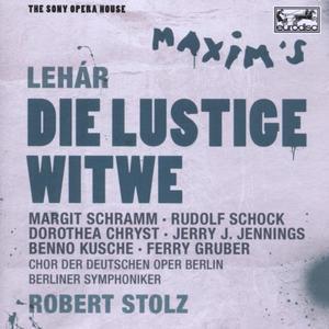 DIE LUSTIGE WITWE - SONY OPERA HOUSE / Stolz,Robert/Schock/Schramm/Berliner Symphoniker