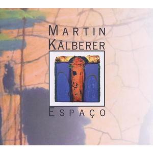 Kälberer,Martin - Espaco - 1 CD
