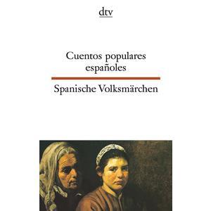 Cuentos populares españoles, Spanische Volksmärchen