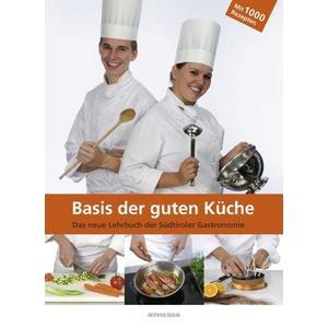 Basis der guten Küche