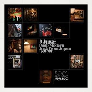 Various - J-Jazz: Deep Modern Jazz from Japan 1969-1984 - 3 Vinyl-LP