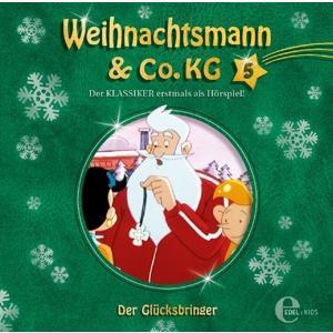 Weihnachtsmann & Co.KG - (5)Original Hörspiel z.TV-Serie-Der Glücksbringer - 1 CD