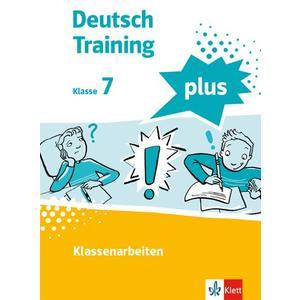 Deutsch Training plus. Klassenarbeiten 7