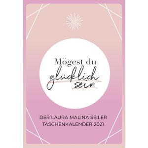 Mögest du glücklich sein - Taschenkalender 2021