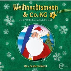 Weihnachtsmann & Co.KG - (6)Original Hörspiel z.TV-Serie-Das Zauberschwert - 1 CD