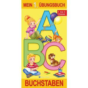 """Mein 1. Übungsbuch """"Buchstaben"""""""