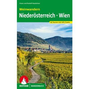 Weinwandern Niederösterreich – Wien