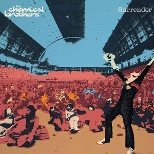 Surrender / Chemical Brothers,The