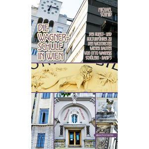 Die Wagnerschule in Wien – Band 3