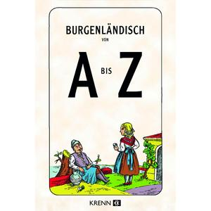 Burgenländisch von A bis Z