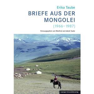 Erika Taube – Briefe aus der Mongolei (1966-1987)
