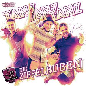 Zipfelbuben,Die - Tanz Tanz Tanz - 1 CD