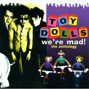 Musik-CD We're Mad! The Anthology / Toy Dolls, (2 CD)