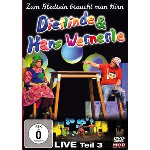 Dietlinde & Hans Wernerle - Live Teil 3: Zum Bledsein braucht man Hirn 1 - 1 DVD