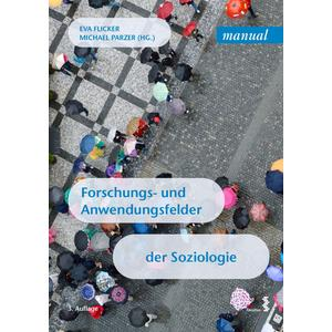 Forschungs- und Anwendungsfelder der Soziologie