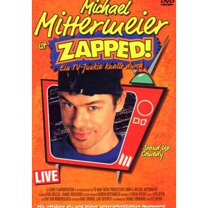 MITTERMEIER,MICHAEL - ZAPPED-LIVE - 1 DVD