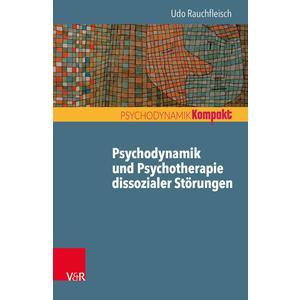 Psychodynamik und Psychotherapie dissozialer Störungen