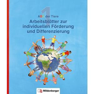 ABC der Tiere 1 – Arbeitsblätter zur individuellen Förderung und Differenzierung · Neubearbeitung