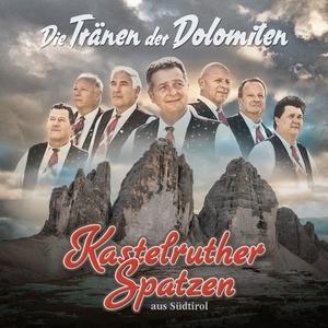Kastelruther Spatzen - TRAENEN DER DOLOMITEN, DIE - 1 CD