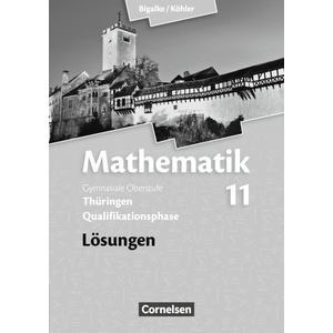 Bigalke/Köhler: Mathematik - Thüringen - Ausgabe 2015 - 11. Schuljahr
