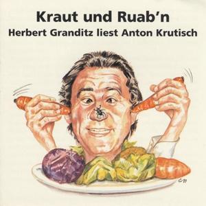 GRANDITZ,HERBERT - KRAUT UND RUAB'N - 1 CD