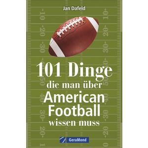 101 Dinge, die man über American Football wissen muss