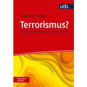 Terrorismus? Frag doch einfach!