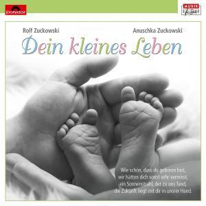 Zuckowski,Rolf - DEIN KLEINES LEBEN - 1 CD
