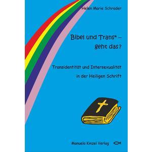 Bibel und Trans* – geht das ?