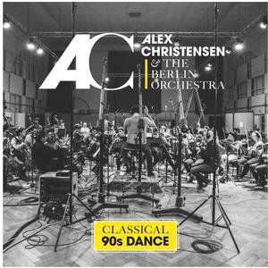 Christensen,Alex & The Berlin Orchestra - Classical 90s Dance - 1 CD