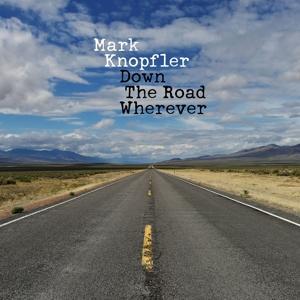 Knopfler,Mark - Down The Road Wherever - 1 CD