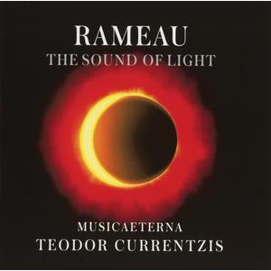 Currentzis,Teodor/MusicAeterna - Rameau - The Sound of Light (Standard) - 1 CD
