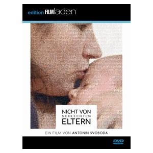 Svoboda,Antonin - Nicht von schlechten Eltern - 1 DVD