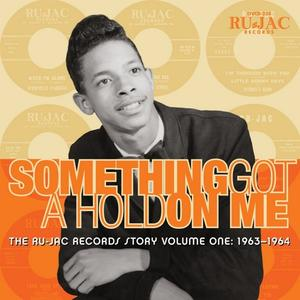 Various - Something Got A Hold On Me:The Ru-Jac Records Stor - 1 CD