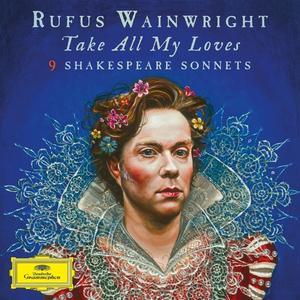 Musik-CD Take All My Loves / Wainwright,Rufus, (1 CD)
