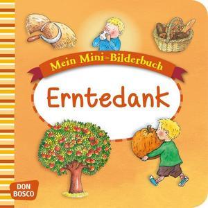 Erntedank. Mini-Bilderbuch.