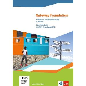 Gateway Foundation. Englisch für die Berufsfachschule. Ausgabe Baden-Württemberg