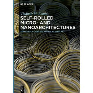 Self-rolled Micro- and Nanoarchitectures