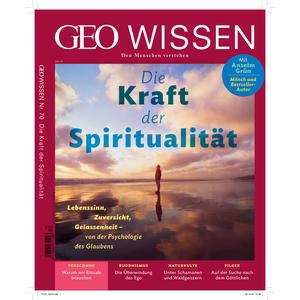 GEO Wissen / GEO Wissen 70/2020 - Die Kraft der Spiritualität