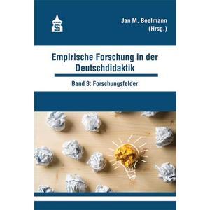 Empirische Forschung in der Deutschdidaktik