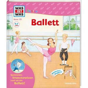 WAS IST WAS Junior Band 35 Ballett